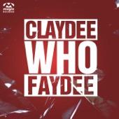 Claydee & Faydee