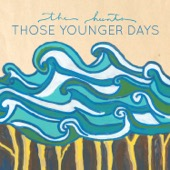 The Hunts - Those Younger Days  artwork
