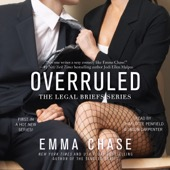 Emma Chase - Overruled (Unabridged)  artwork