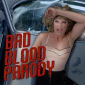 Bad Blood Parody