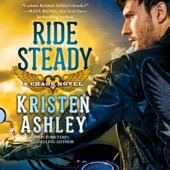 Kristen Ashley - Ride Steady (Unabridged)  artwork