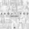 About You - Single - Trey Songz, Trey Songz