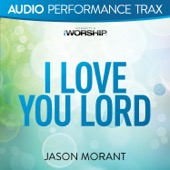 I Love You Lord (Audio Performance Trax)