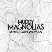 Muddy Magnolias