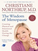 Christiane Northrup - The Wisdom of Menopause (Revised Edition)  artwork