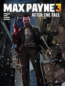 Dan Houser & Sam Lake - Max Payne 3: After the Fall  artwork