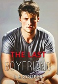 J. S. Cooper - The Last Boyfriend (Forever Love, #1)  artwork