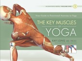 Ray Long, MD, FRCSC - The Key Muscles of Yoga artwork