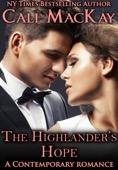 Cali MacKay - The Highlander's Hope - A Contemporary Romance (THE HUNT)  artwork