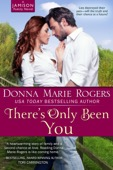 Donna Marie Rogers - There's Only Been You  artwork
