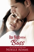 Noelle Adams - One Night with her Boss  artwork