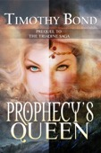 Timothy Bond - Prophecy's Queen  artwork