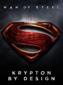 Warner Bros. Entertainment Inc. - Man of Steel: Krypton by Design  artwork