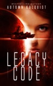 Autumn Kalquist - Legacy Code  artwork