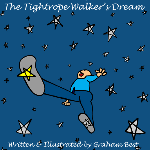 The Tightrope Walker's Dream