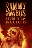 Sammy Hagar & The Waboritas - Sammy Hagar and the Wabos: Livin' It Up! In St. Louis  artwork
