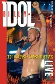 Billy Idol - Billy Idol: In Super Overdrive - Live  artwork