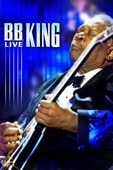 B.B. King, Terrence Howard, Solange & Richie Sambora - B.B. King Live  artwork