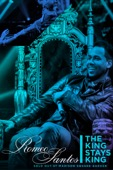 Romeo Santos - The King Stays King: Sold Out At Madison Square Garden  artwork