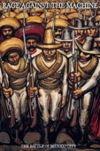 Rage Against the Machine - Rage Against the Machine: The Battle of Mexico City  artwork