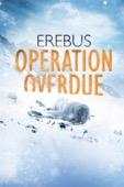Charlotte Purdy & Peter Burger - Erebus: Operation Overdue  artwork
