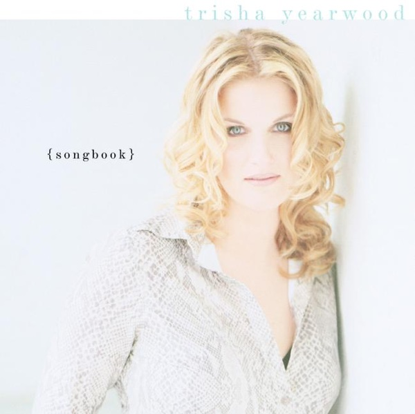 Songbook A Collection of Hits Trisha Yearwood CD cover