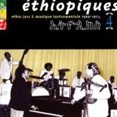 Éthiopiques, Vol. 4: Ethio Jazz & Musique Instrumentale (1969-1974)