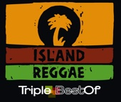 Island Reggae - Triple Best Of