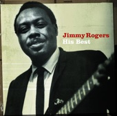 Jimmy Rogers: His Best