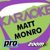 Zoom Platinum Artists, Vol. 104: Hits of Matt Monro (Karaoke Version)