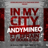 In My City (feat. Efrain of Doubledge) - Single cover art