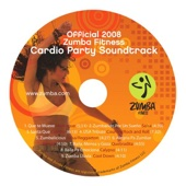 Zumba Fitness Cardio Party Soundtrack