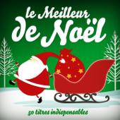 Le meilleur de Noël : Les 50 plus belles chansons de Noël