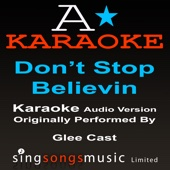 Don't Stop Believin' (Originally Performed By Glee Cast) {Karaoke Audio Version}
