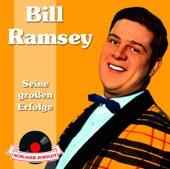 Schlagerjuwelen: Bill Ramsey - Seine großen Erfolge