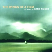 The Wings of a Film: The Music of Hans Zimmer (Live) cover art