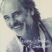 Essentielles : Maxime Le Forestier