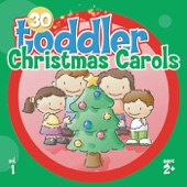 30 Toddler Christmas Carols, Vol.1
