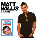 Crash - Matt Willis