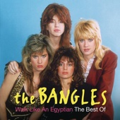 Walk Like an Egyptian: The Best of the Bangles - The Bangles