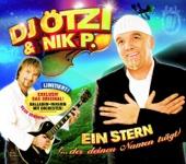 Ein Stern (Der deinen Namen trägt) [Extended Mix] - DJ Ötzi & Nik P.
