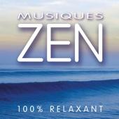 Musiques Zen - 100% relaxant