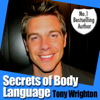 The Secrets of Body Language in 30 Minutes - Tony Wrighton