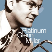 In the Mood - Glenn Miller and His Orchestra Cover Art