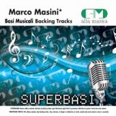 Basi Musicali: Marco Masini (Versione karaoke)