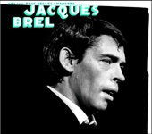 Les 100 plus belles chansons de Jacques Brel