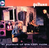 In Pursuit of the 13th Note - Galliano