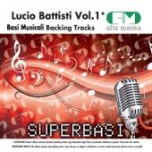 Basi Musicali: Lucio Battisti, Vol. 1 (Versione karaoke)