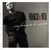 Cuando Tus Ojos Me Miran (Acoustic Edit) - Franco de Vita