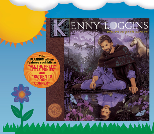 Return to Pooh Corner - Kenny Loggins